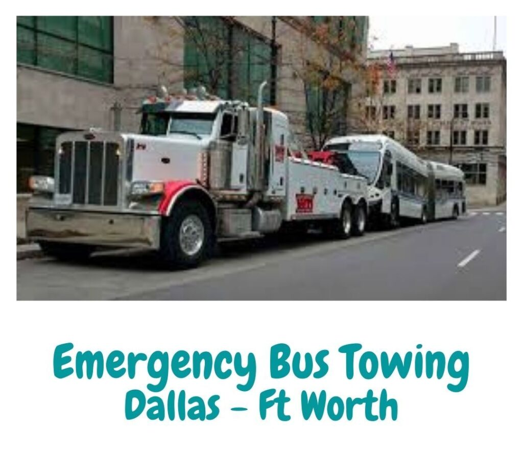 emergency bus towing dallas fort worth